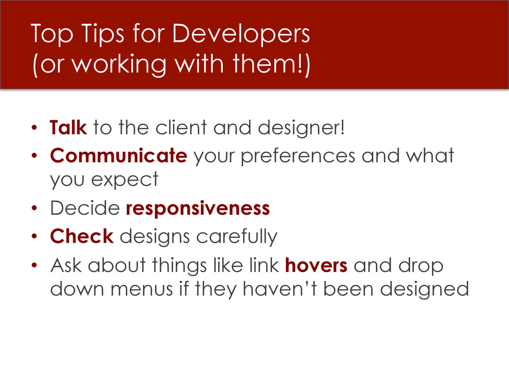 Top Tips for Developers (or working with them!)...