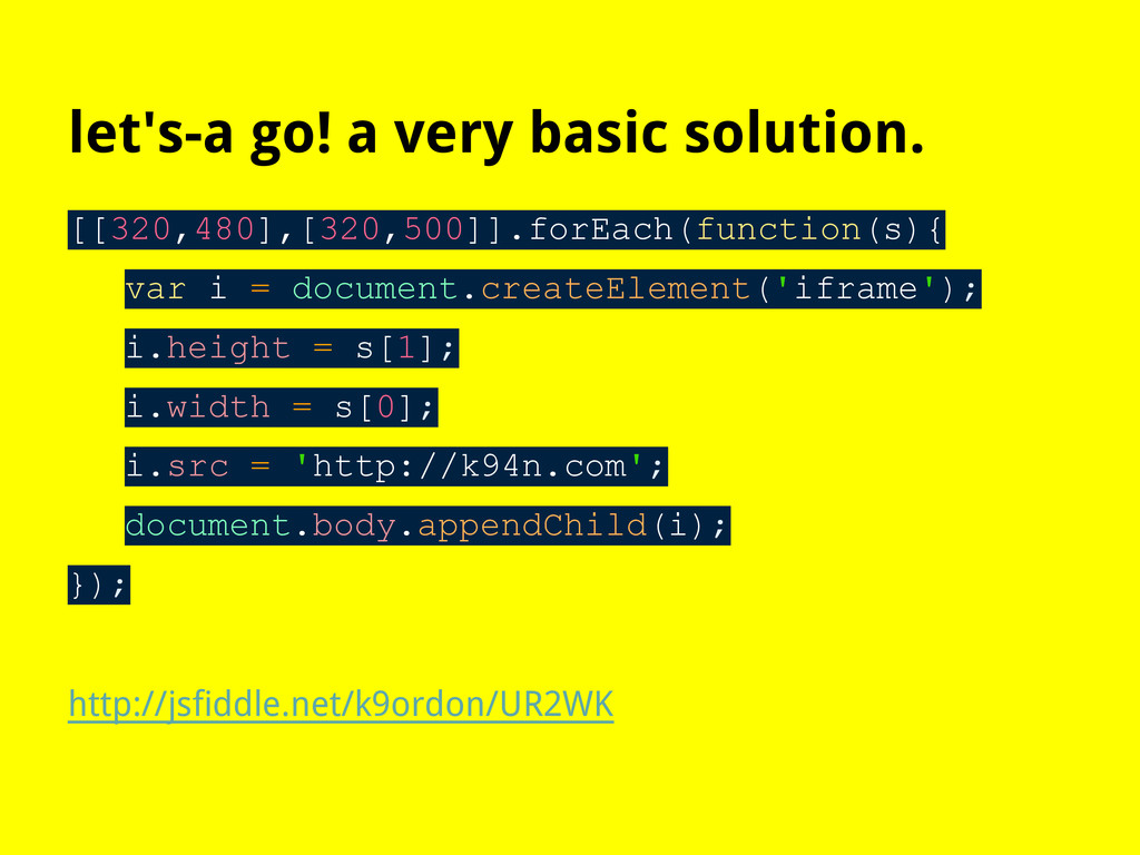 let's-a go! a very basic solution. [[320,480],[...
