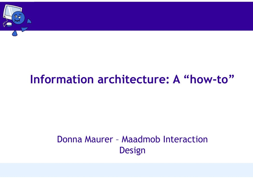 """Information architecture: A """"how-to"""" Donna Maur..."""