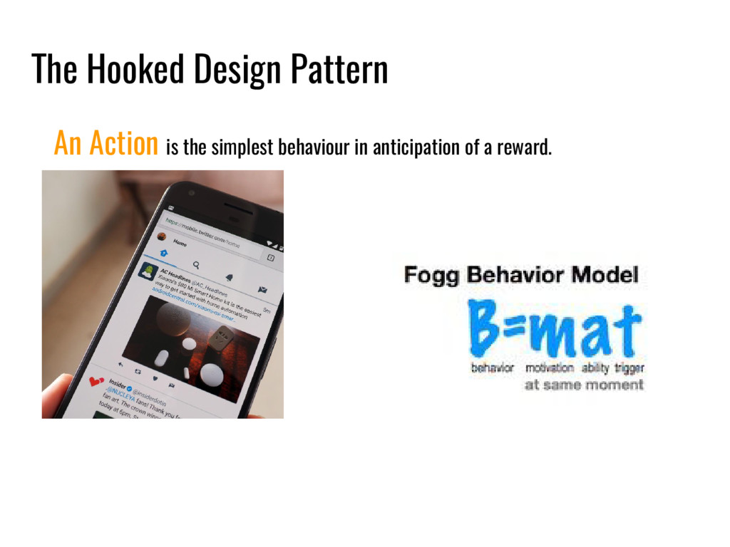 The Hooked Design Pattern An Action is the simp...