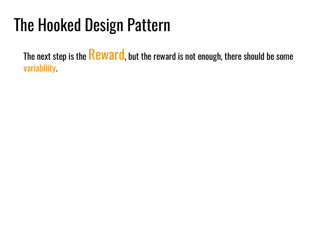 The Hooked Design Pattern The next step is the ...