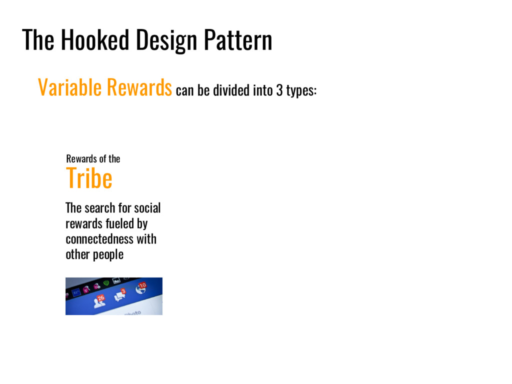 The Hooked Design Pattern Variable Rewards can ...