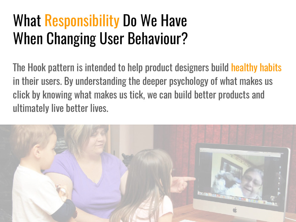 What Responsibility Do We Have When Changing Us...