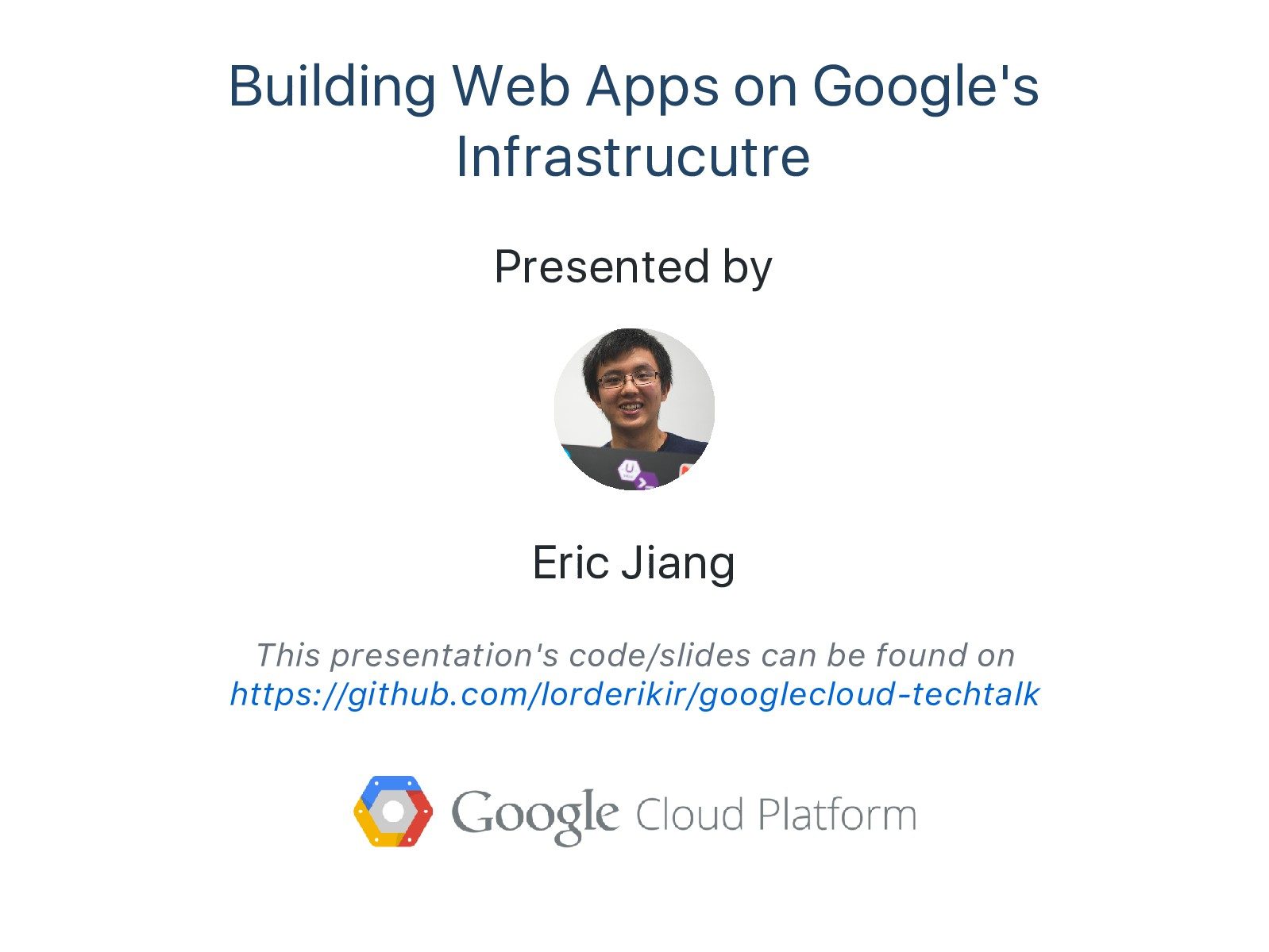 Building Web Apps on Google's Infrastrucutre Pr...