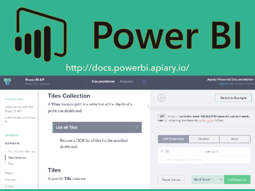 http://docs.powerbi.apiary.io/