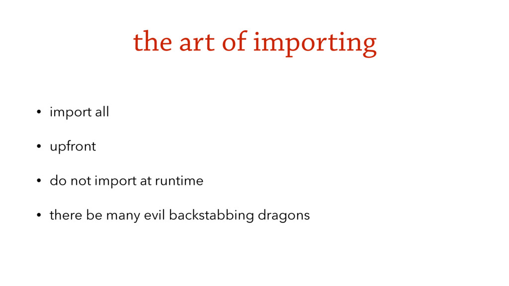 the art of importing • import all • upfront • d...
