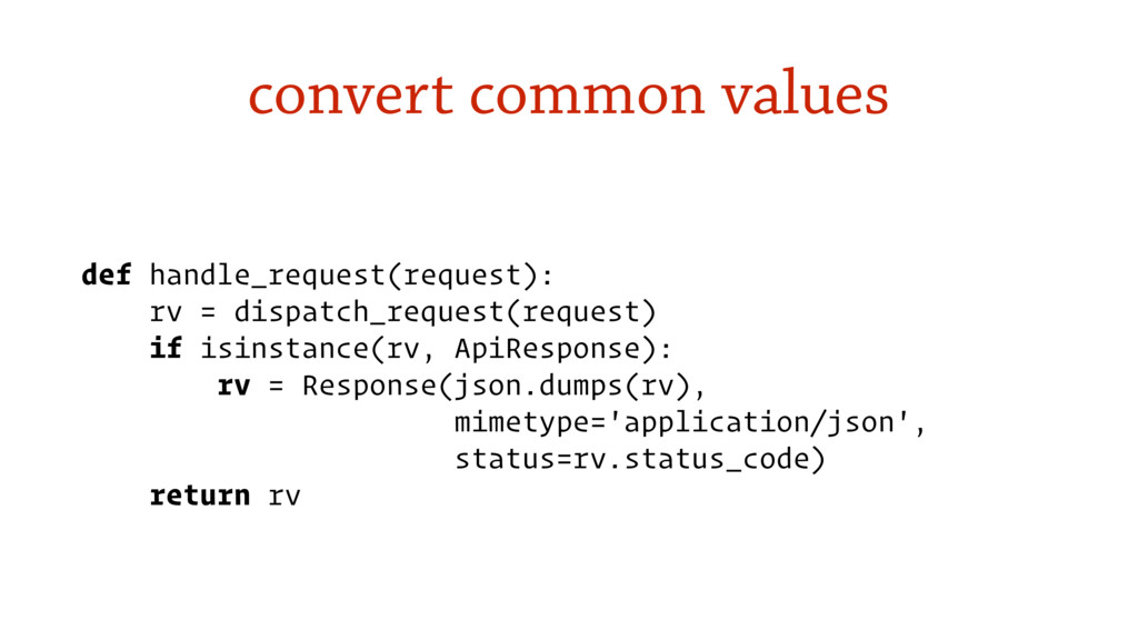 convert common values def handle_request(reques...