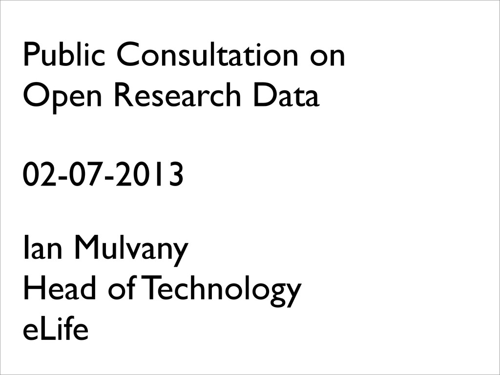 Public Consultation on Open Research Data 02-07...