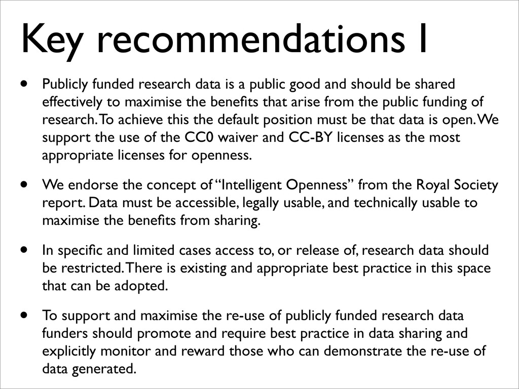 Key recommendations I • Publicly funded researc...