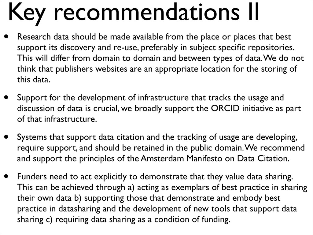 • Research data should be made available from t...