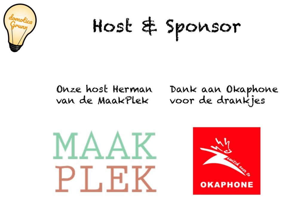Onze host Herman van de MaakPlek Host & Sponsor...