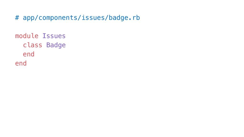 # app/components/issues/badge.rb module Issues ...