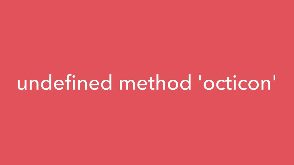 undefined method 'octicon'