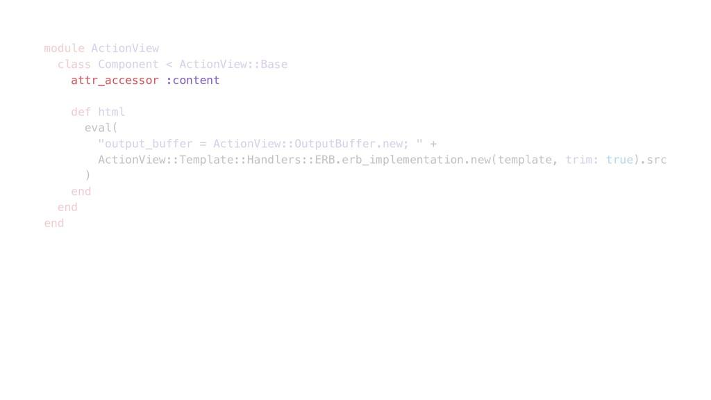 module ActionView class Component < ActionView:...