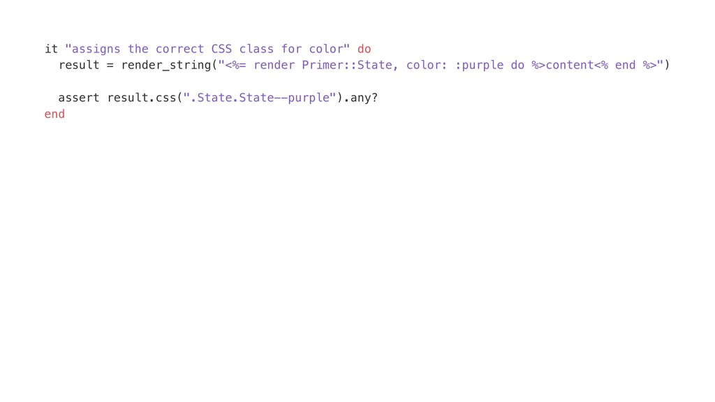 "it ""assigns the correct CSS class for color"" do..."