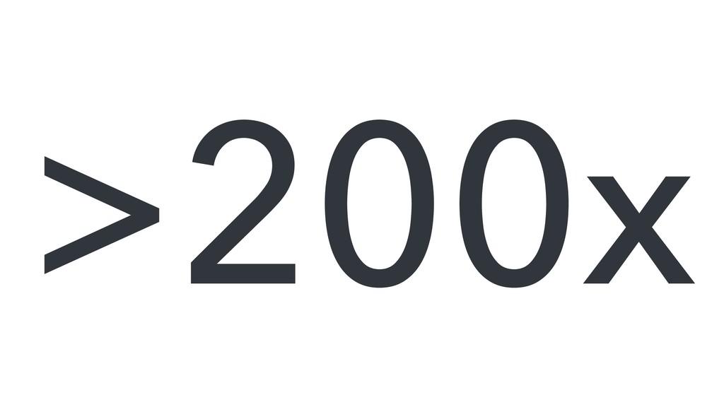 >200x