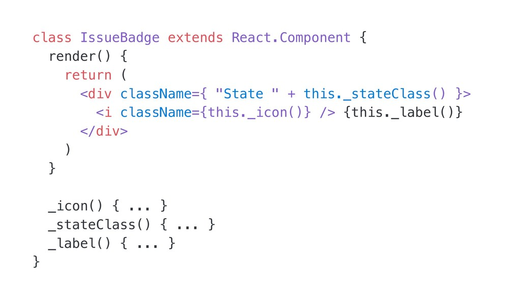 class IssueBadge extends React.Component { rend...