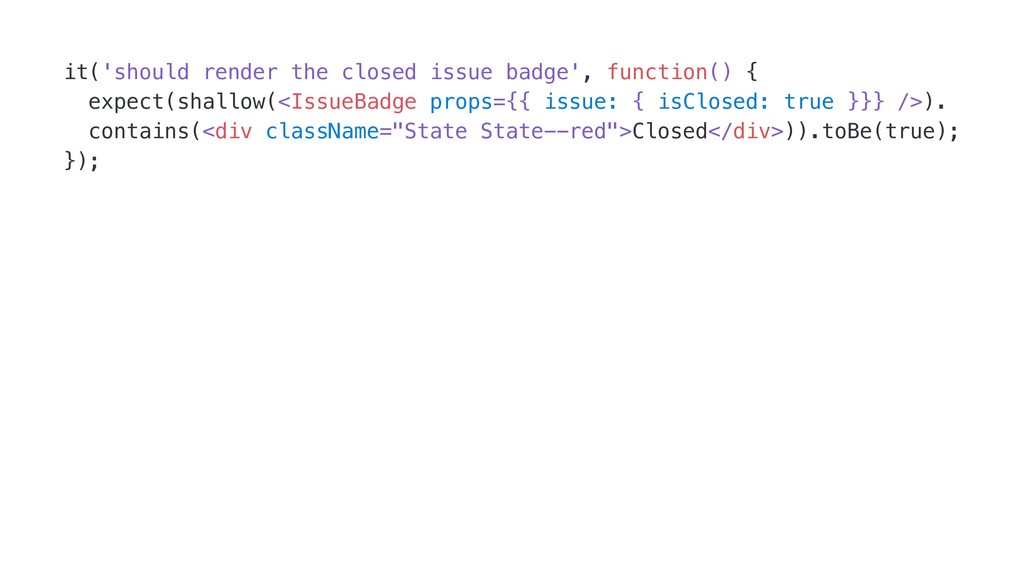 it('should render the closed issue badge', func...