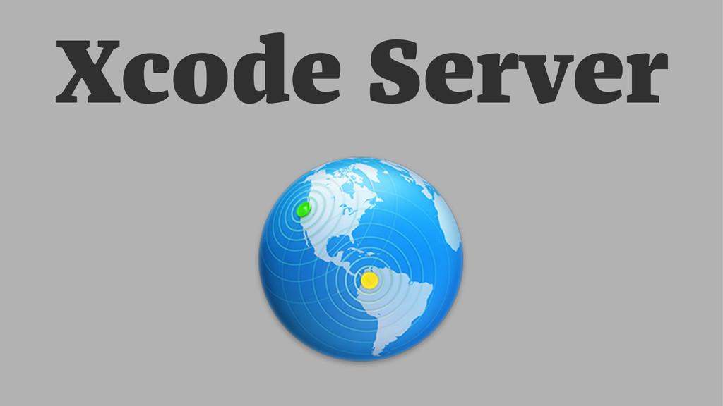 Xcode Server