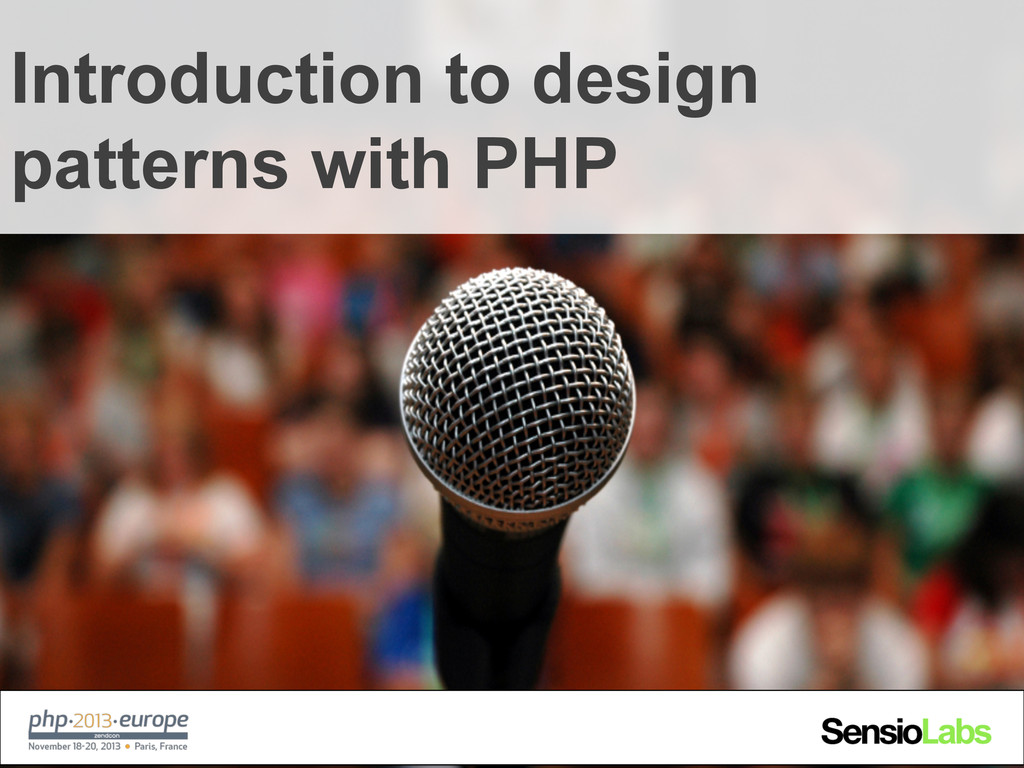 Introduction to design patterns with PHP
