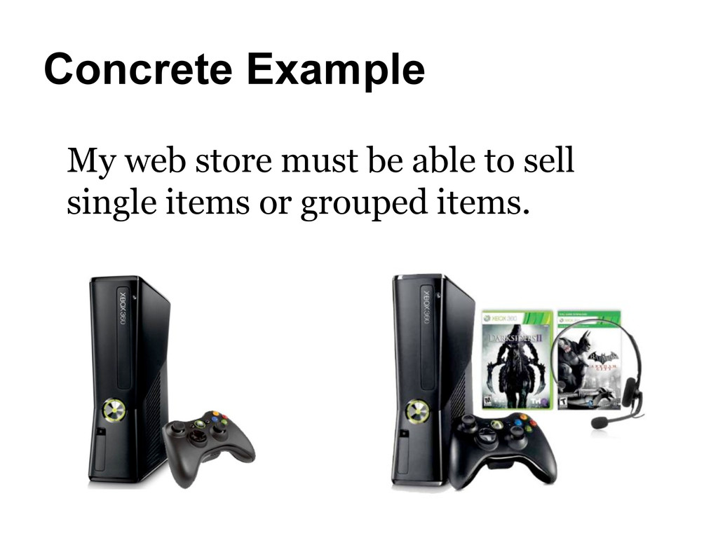 Concrete Example My web store must be able to s...
