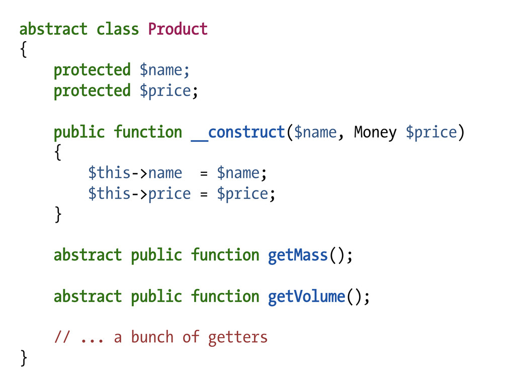 abstract class Product { protected $name; prote...