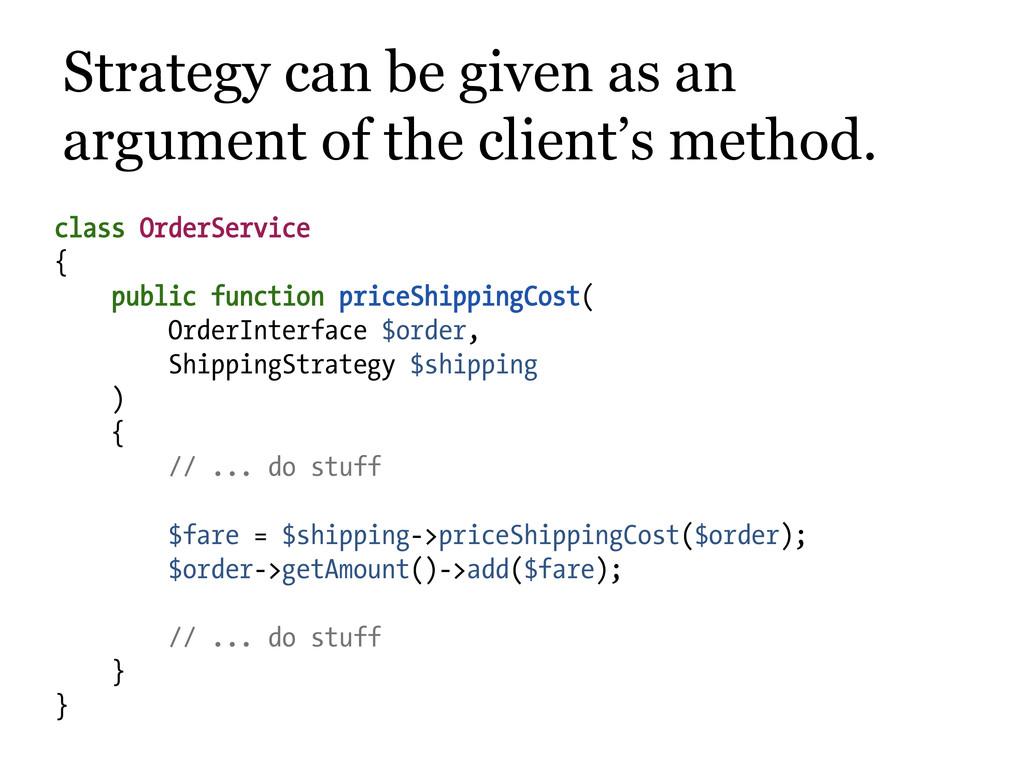 class OrderService { public function priceShipp...