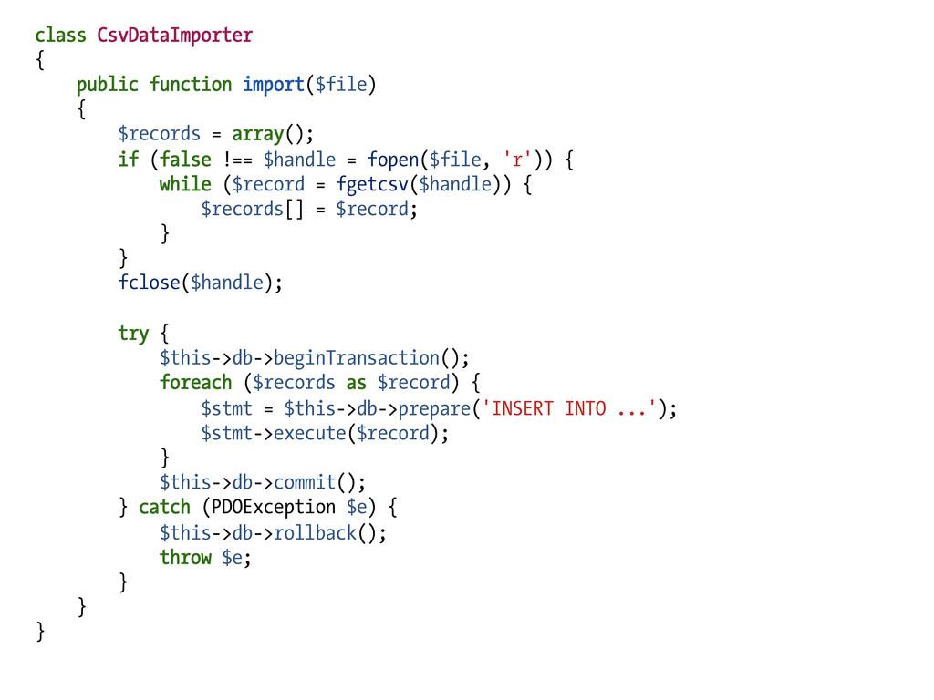 class CsvDataImporter { public function import(...