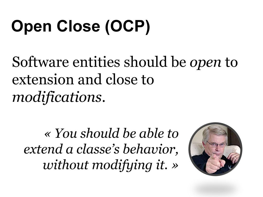 Open Close (OCP) Software entities should be op...