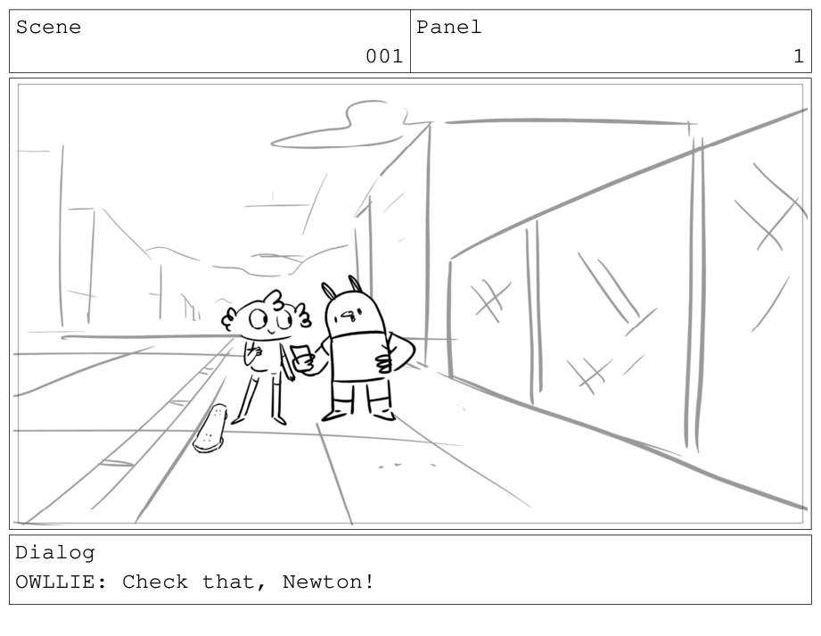 Scene 001 Panel 1 Dialog OWLLIE: Check that, Ne...