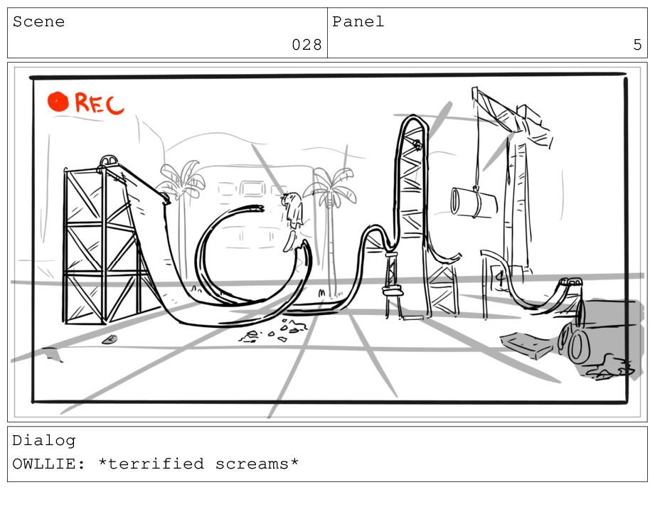 Scene 028 Panel 5 Dialog OWLLIE: *terrified scr...