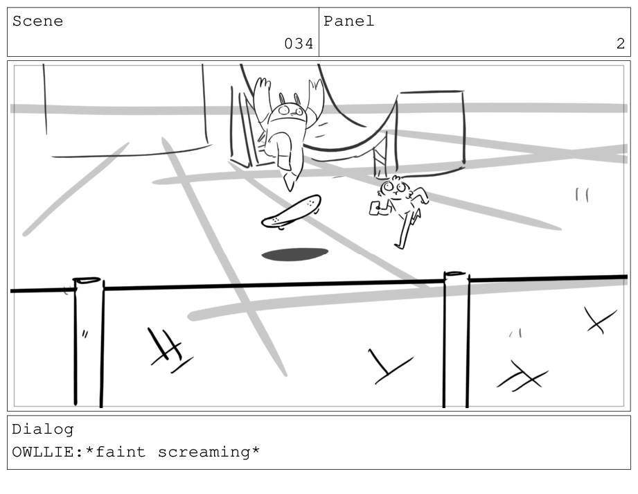 Scene 034 Panel 2 Dialog OWLLIE:*faint screamin...