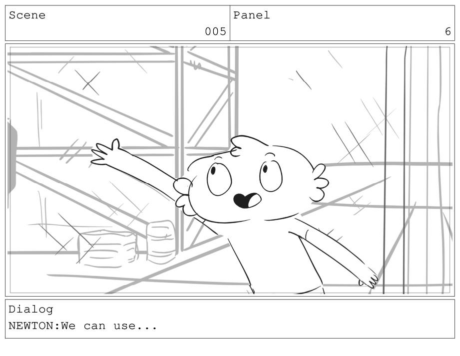 Scene 005 Panel 6 Dialog NEWTON:We can use...