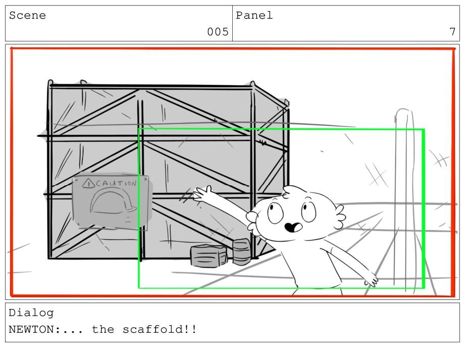 Scene 005 Panel 7 Dialog NEWTON:... the scaffol...