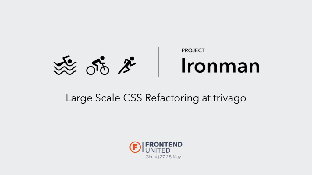 Large Scale CSS Refactoring at trivago