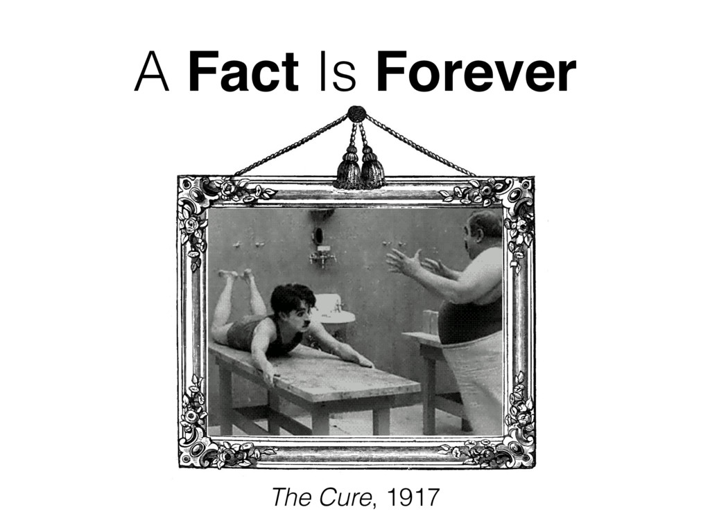 A Fact Is Forever The Cure, 1917