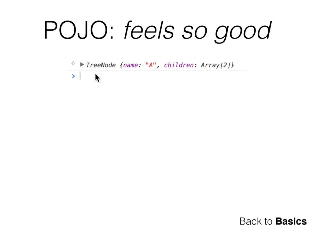 POJO: feels so good Back to Basics