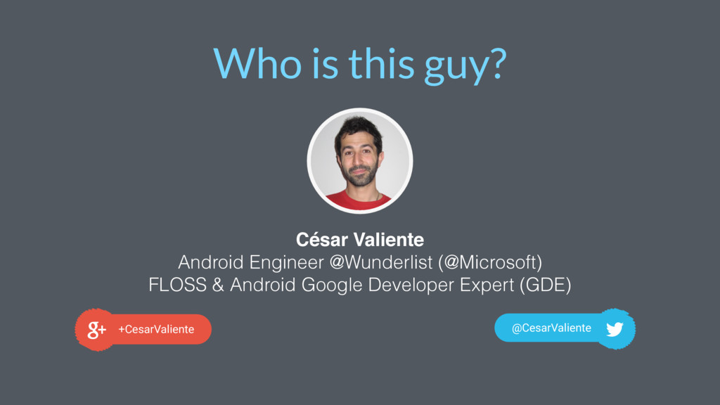 Who is this guy? Image Placeholder César Valien...
