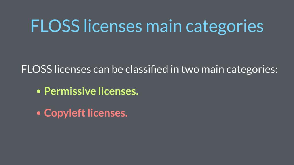 FLOSS licenses main categories FLOSS licenses c...