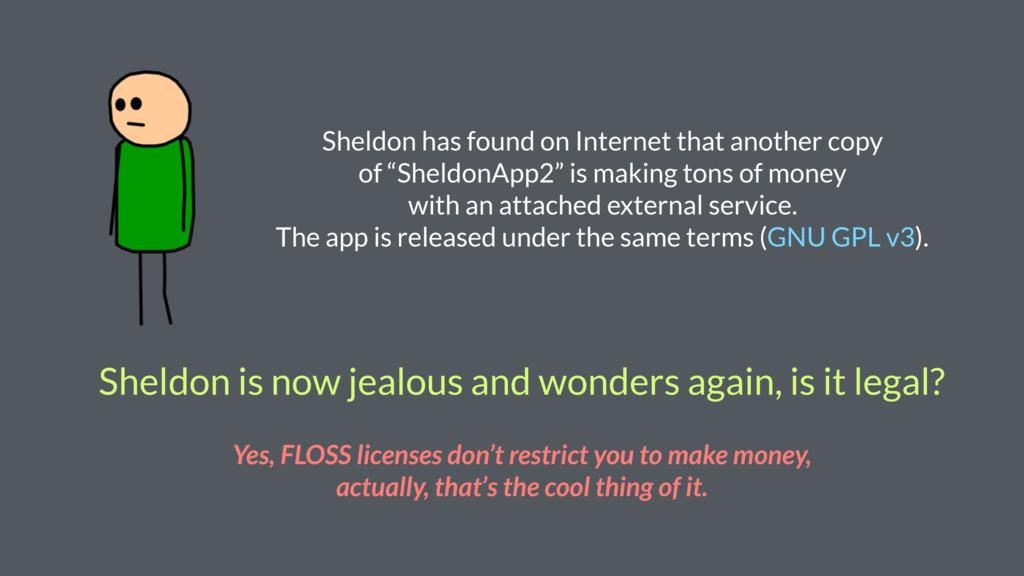 Sheldon is now jealous and wonders again, is it...