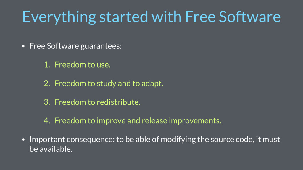 Everything started with Free Software • Free So...