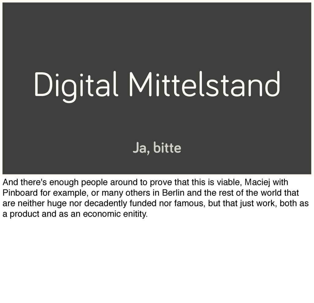 Digital Mittelstand Ja, bitte And there's enoug...