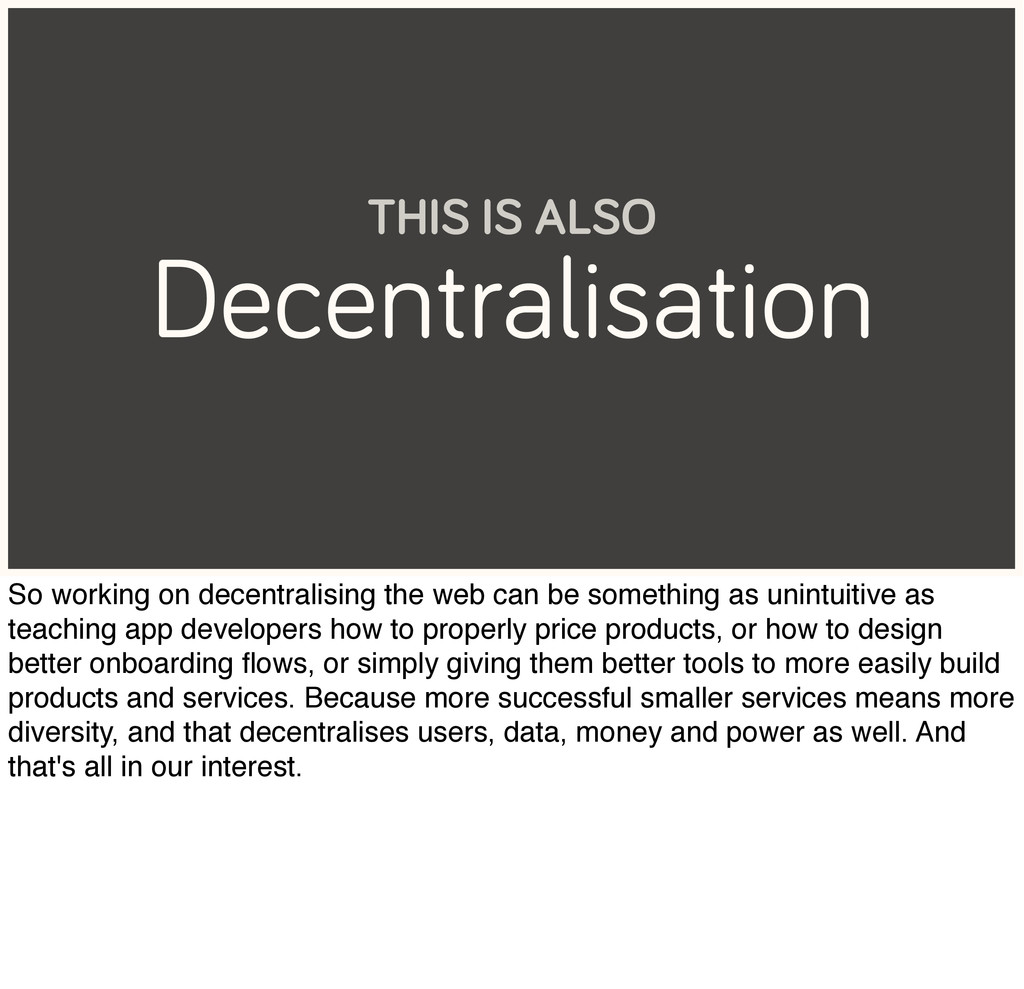 Decentralisation THIS IS ALSO So working on dec...