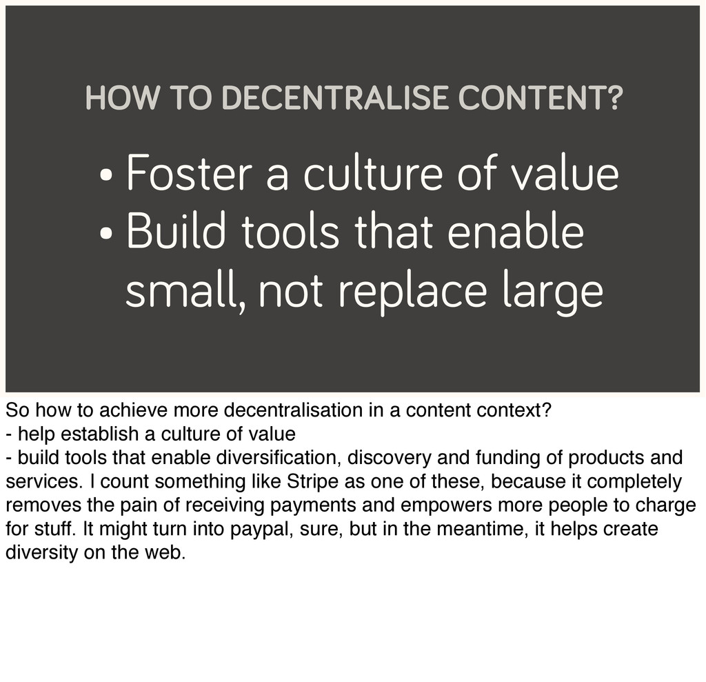 • Foster a culture of value • Build tools that ...
