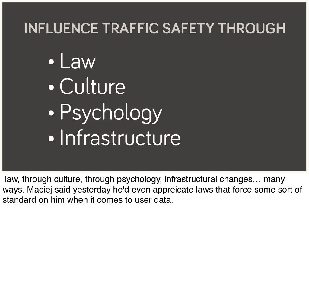 • Law • Culture • Psychology • Infrastructure I...