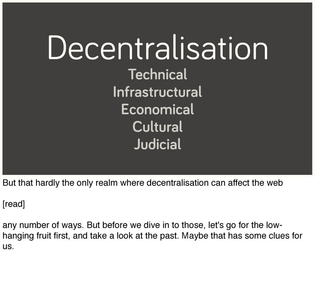 Decentralisation Technical Infrastructural Econ...