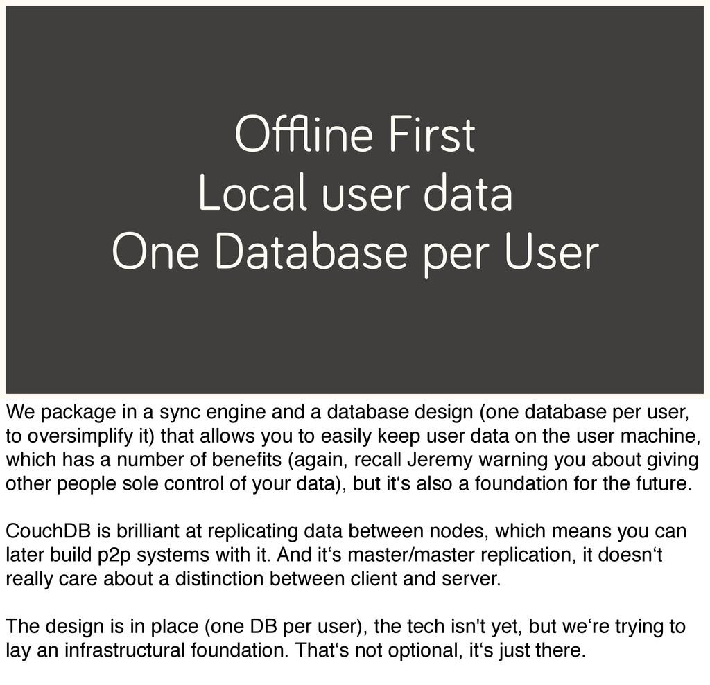Offline First Local user data One Database per Us...