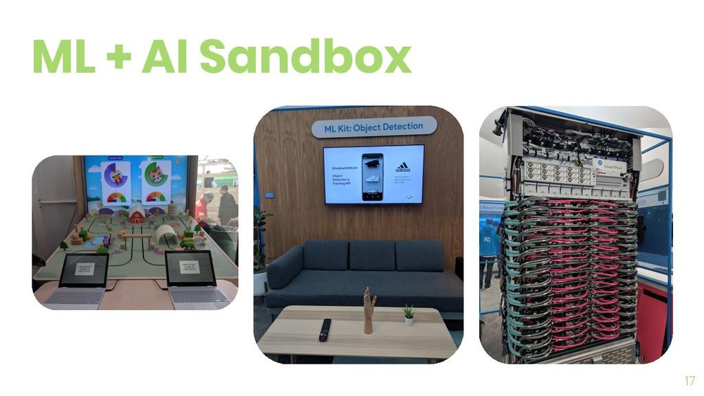 17 ML + AI Sandbox