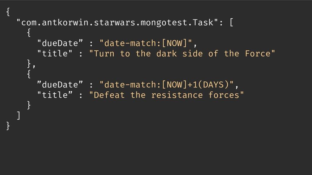 "{ ""com.antkorwin.starwars.mongotest.Task"": [ { ..."