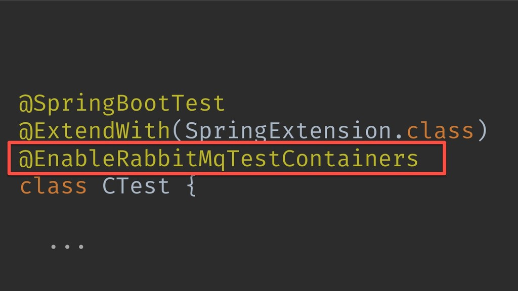 @SpringBootTest @ExtendWith(SpringExtension.cla...